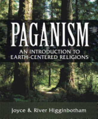 Paganism: An Introduction to Earth-Centered Religions 9780738702223