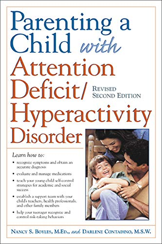 Parenting a Child with Attention Deficit/Hyperactivity Disorder 9780737302578