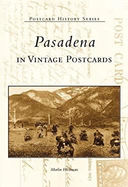 Pasadena in Vintage Postcards 9780738508191