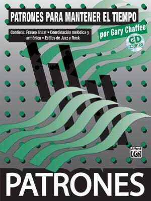 Patrones Para Mantener el Tiempo: Time Functioning Patterns [With CD] 9780739047897