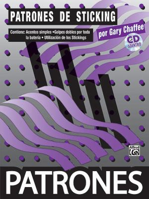 Patrones de Sticking: Sticking Patterns [With CD] 9780739047903