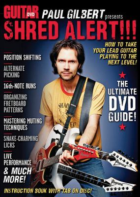 Paul Gilbert Presents Shred Alert!!!: How to Take Your Lead Guitar Playing to the Next Level! 9780739073094