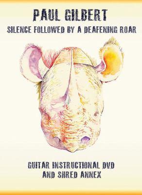 Paul Gilbert -- Silence Followed by a Deafening Roar: Guitar Instructional DVD and Shred Annex, DVD