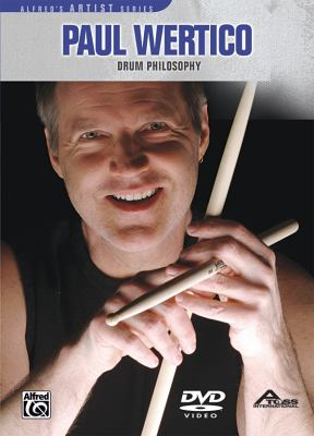 Paul Wertico: Drum Philosophy 9780739057674