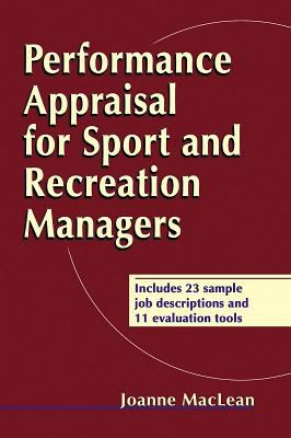 Performance Appraisal for Sport and Recreation Managers 9780736036429