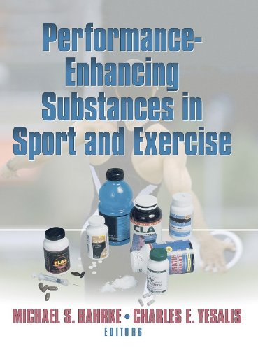 Performance Enhancing Substances in Sport and Exercise 9780736036795
