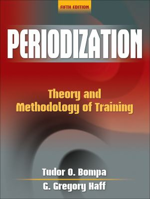 Periodization: Theory and Methodology of Training 9780736074834