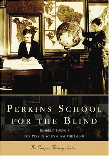 Perkins School for the Blind 9780738535999