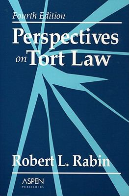 Perspectives on Tort Law, Fourth Edition 9780735518551