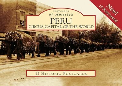 Peru: Circus Capital of the World 9780738560205