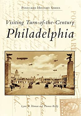 Visiting Turn of the Century Philadelphia 9780738502380