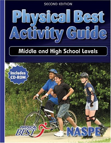 Physical Best Activity Guide: Middle and High School Level - 2nd 9780736048057