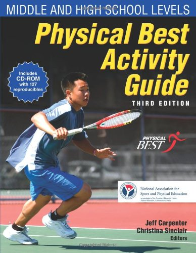 Physical Best Activity Guide: Middle and High School Level-3rd Ed 9780736081184