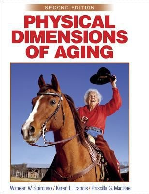 Physical Dimensions of Aging-2e 9780736033152