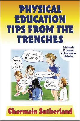 Physical Education Tips from the Trenches 9780736037099