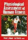 Physiological Assessment of Human Fitness 9780736046336