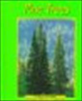 Pine Trees - Freeman, Marcia S. / Saunders-Smith, Gail