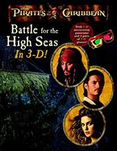 Pirates of the Caribbean: Battle for the High Seas [With 2 Pairs of 3-D Glasses] 2673174