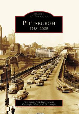 Pittsburgh: 1758-2008 9780738563176