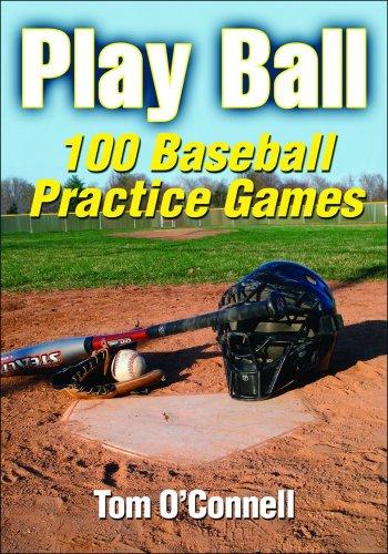 Play Ball: 100 Baseball Practice Games 9780736081573