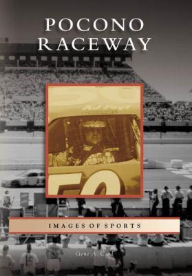 Pocono Raceway 9780738557175