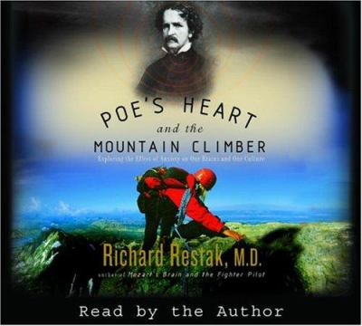Poe's Heart and the Mountain Climber: Exploring the Effect of Anxiety on Our Brains and Culture 9780739313794