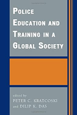 Police Education and Training in a Global Society 9780739108130