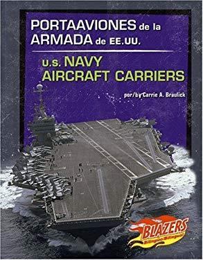 Portaaviones de La Armada de Ee.Uu./U.S. Navy Aircraft Carriers 9780736877398