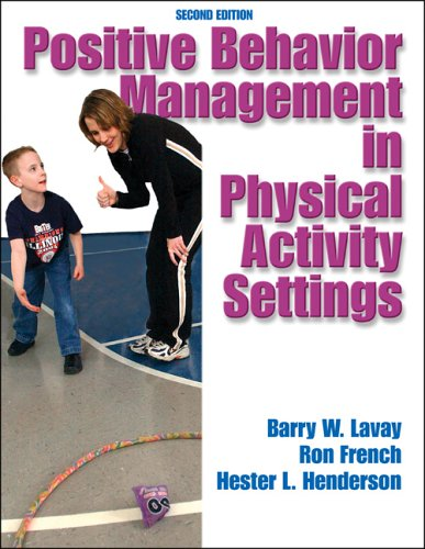 Positive Behavior Management in Physical Activity Settings-2nd Edition 9780736049115