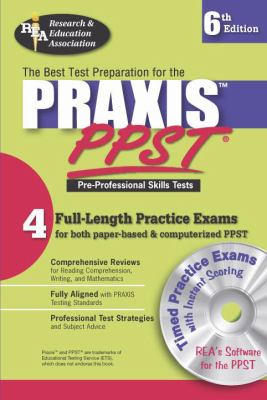 Praxis I PPST W/ CD (Rea)-The Best Test Prep for Pre-Professional Skills Test [With CDROM] 9780738600062