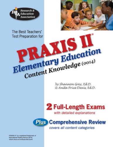 Praxis II Elementary Ed Content Knowledge 0014 (Rea) 9780738604008