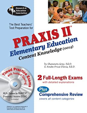 Praxis II Elementary Ed Content Knowledge 0014 W/CD (Rea)