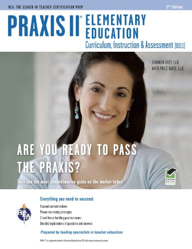Praxis II Elementary Education: Curriculum, Instruction & Assessment (0011/5011) 9780738609577