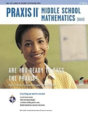 Praxis II Middle School Mathematics (0069) 2/E 9780738609591