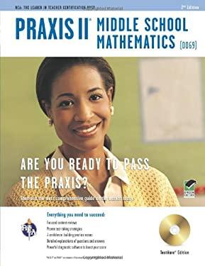 Praxis II Middle School Mathematics (0069) W/CD 2/E 9780738609607