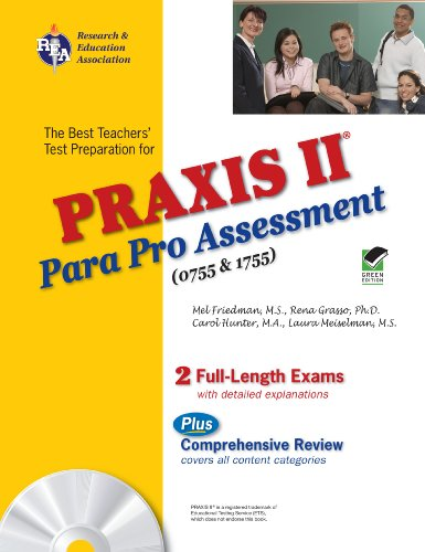 Praxis II Parapro Assessment 0755 and 1755 W/Testware 9780738604138