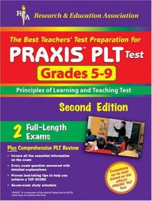 Praxis II Plt Grades 5-9 (Rea) - The Best Test Prep for the Plt Exam 9780738600611