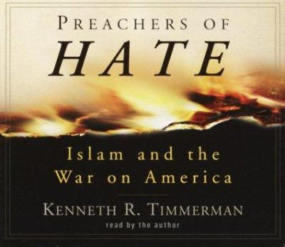 Preachers of Hate: Islam and the War on America 9780739308592