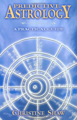 Predictive Astrology: A Practical Guide 9780738700458