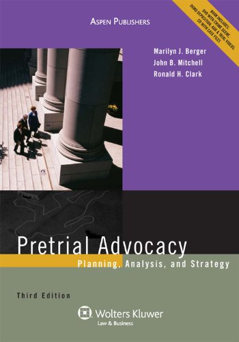 Pretrial Advocacy: Planning Analysis, and Strategy, Third Edition 9780735590236