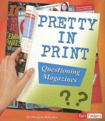 Pretty in Print: Questioning Magazines 9780736878609