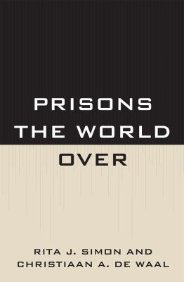 Prisons the World Over 9780739140246