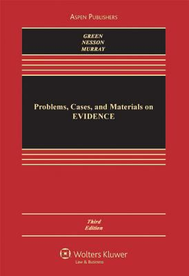 Problems, Cases, and Materials on Evidence 3rd Edition 9780735519831