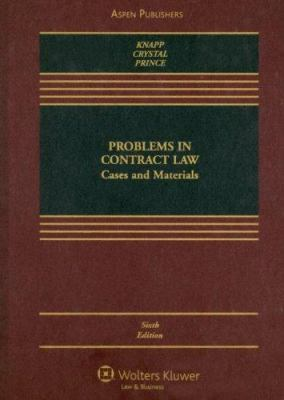 Problems in Contract Law: Cases and Materials 9780735562554