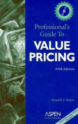 Professional's Guide to Value Pricing [With CD] 9780735543171