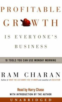 Profitable Growth Is Everyone's Business: 10 Tools You Can Use Monday Morning 9780739309421