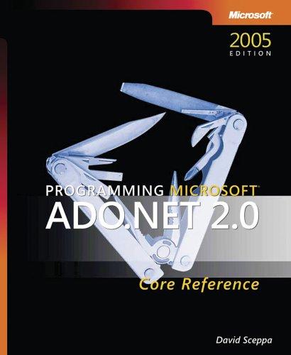 Programming Microsoft ADO.NET 2.0 Core Reference 9780735622067