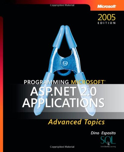 Programming Microsoft ASP.Net 2.0 Applications: Advanced Topics 9780735621770