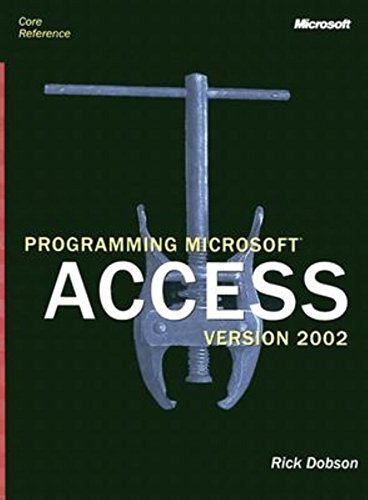 Programming Microsoft Access Version 2002 (Core Reference) [With CDROM] 9780735614055