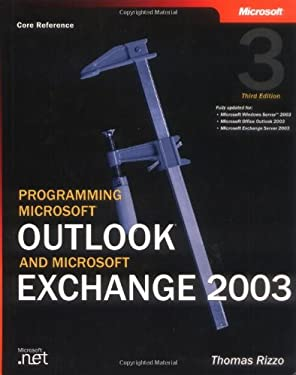Programming Microsoft Outlook and Microsoft Exchange 2003 9780735614642